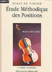 Etude méthodique des positions - Volume 1 : 3e position