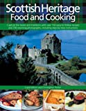 Scottish Heritage Food and Cooking, Carol Wilson and Christopher Trotter, 0754815781