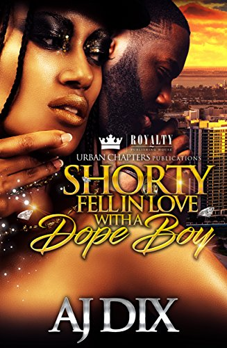 Shorty fell in love with a dope boy kindle edition by aj dix shorty fell in love with a dope boy by dix aj fandeluxe Images