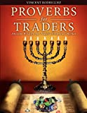 Proverbs for Traders, Vincent Rodriguez, 0615500641