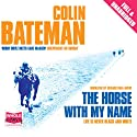 The Horse with My Name Audiobook by Colin Bateman Narrated by Gerard Ban-Lavery