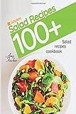 #3: 100+ salad recipes. Salad recipes cookbook: The most popular and easy salad recipes.
