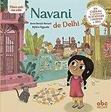 Viens voir ma ville - Navani de Delhi (éd.2018)