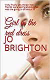 Girl in the red dress: Vicky finally saw the girl her friends were talking about, what was she going to do about it?