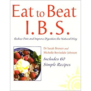 Eat to Beat IBS: Reduce Pain and Improve Digestion the Natural Way