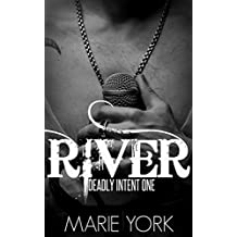 River (Rockstar Romance) (Deadly Intent Series)