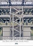 Industriearchitektur im frühen 20. Jahrhundert: Das Büro von Philipp Jakob Manz
