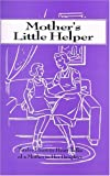 Mother's Little Helper, Angelus Press, 0935952985