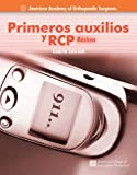Primeros Auxilios Y RCP, American Academy of Orthopaedic Surgeons (AAOS) Staff, 076372887X