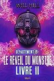 Le Réveil du monstre - livre 2. Département 19, tome 3 (3)