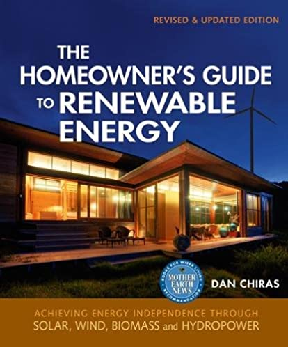 the homeowner s guide to renewable energy achieving energy rh amazon com Solar Power for Homes Solar House Diagram