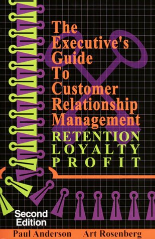 Read Online The Executive's Guide to Customer Relationship Management, Second Edition ebook