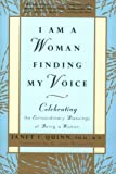 I Am a Woman Finding My Voice, Janet Quinn, 0688167438