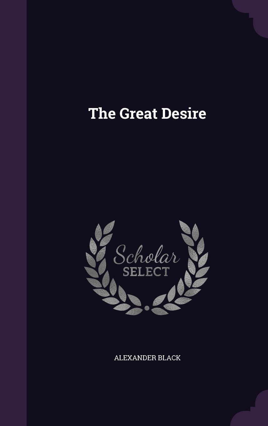 Read Online The Great Desire pdf