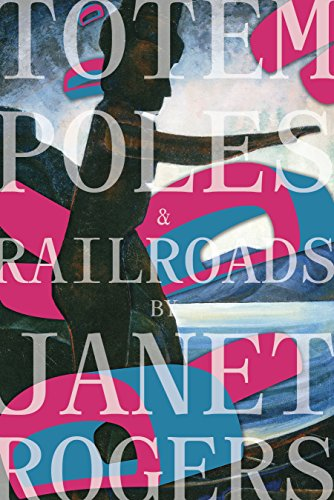 Totem Poles and Railroads by Arbeiter Ring