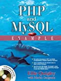 PHP and MySQL by Example, Ellie Quigley, 0131875086