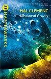 Mission Of Gravity: Mesklinite Book 1 (S.F. MASTERWORKS)