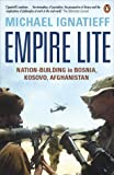 Empire Lite: Nation-Building in Bosnia, Kosovo, and Afghanistan