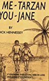 Me Tarzan - You Jane, Dick Hennessey, 0741417642