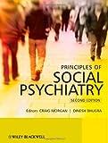 Principles of Social Psychiatry, , 047069713X