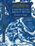 img - for Theorizing about Myth book / textbook / text book