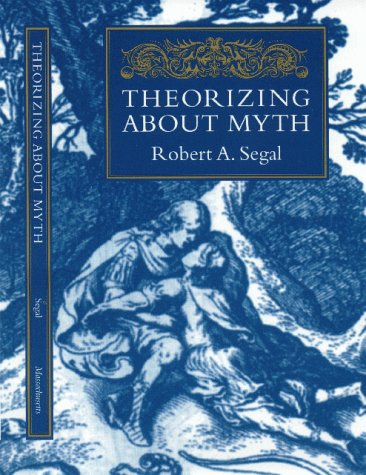 Theorizing about Myth