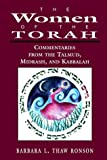 The Women of the Torah, Barbara L. Thaw Ronson, 076579991X