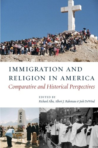 Immigration and Religion in America: Comparative and Historical Perspectives