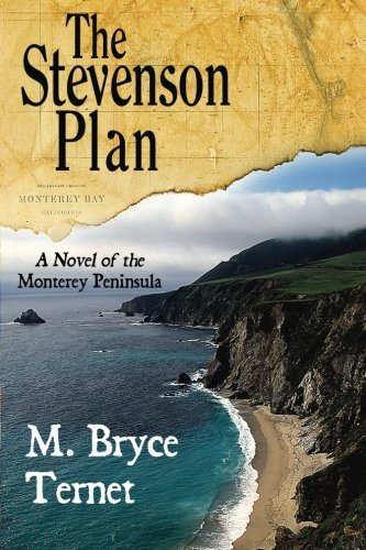 The Stevenson Plan, A Novel of the Monterey Peninsula