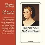 Hab und Gier   Ingrid Noll
