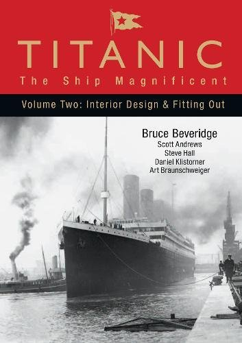 Titanic - The Ship Magnificent Vol II