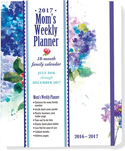 2017 Hydrangeas Mom's Weekly Planner (18-Month Family Calendar)