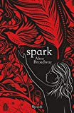 Spark (versione italiana) (La trilogia di Ink Vol. 2) (Italian Edition)