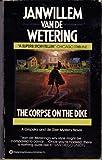 The Corpse on the Dike, Janwillem Van de Wetering, 0345331303