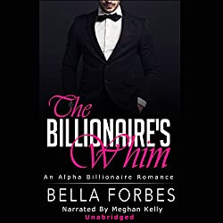 The Billionaire's Whim: The Billionaire's Whim Series, Boxed Set