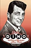 img - for Just Dino: A Personal Recollection of Dean Martin book / textbook / text book