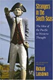 img - for Strangers in the South Seas: The Idea of the Pacific in Western Thought book / textbook / text book
