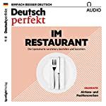 Deutsch perfekt Audio. 10/2017: Deutsch lernen Audio - Im Restaurant |  div.