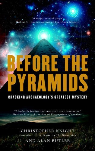 Before the Pyramids: Cracking Archaeology's Greatest Mystery
