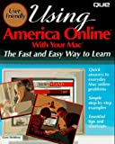 Using America Online with Your Mac, Gene Steinberg, 0789705931