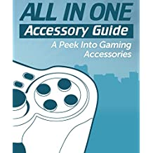 All in One Accessories Guide.