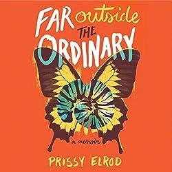 Far Outside the Ordinary