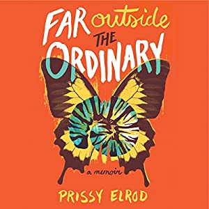 Far Outside the Ordinary Audiobook