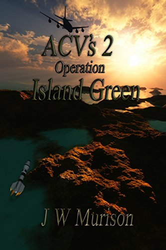 - ACV's 2  Operation Island Green