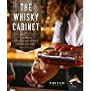 The Whisky Cabinet: Your guide to enjoying the most delicious whiskies in the world