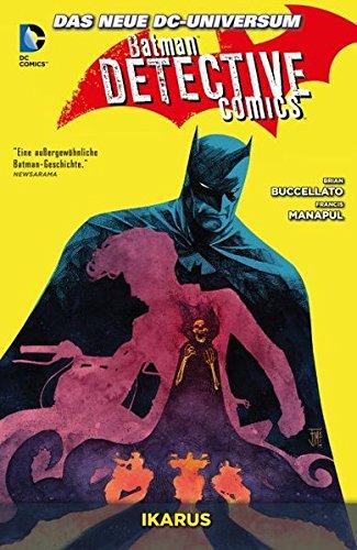 Batman - Detective Comics: Bd. 6: Ikarus Taschenbuch – 27. Juni 2016 Brian Buccellato Scott Hepburn Panini 3957987431
