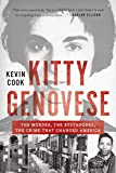 Kitty Genovese: The Murder The Bystanders The Crime That Changed America