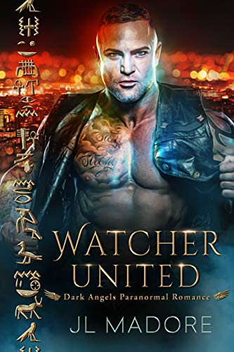 Watcher United: Dark Angels Paranormal Romance (Watchers of the Gray Book 5)