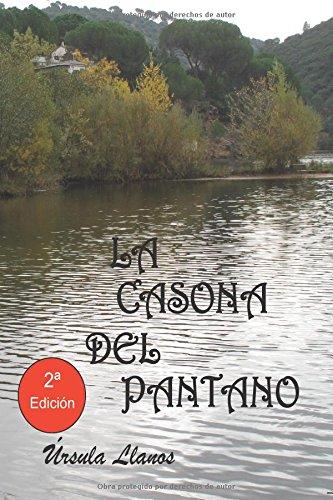 Descargar Libro La Casona Del Pantano Úrsula Llanos