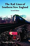 img - for The Rail Lines of Southern New England, 2nd Ed. book / textbook / text book